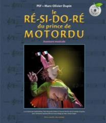 Le Ré-Si-Do-Ré du Prince de Motordu copie.jpg