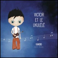 Kandid - Victor et le ukulélé.jpg