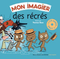 Mon imagier des récrés, Bernard Davois, Jean-Philippe Crespin, Thomas Baas, Gallimard-Jeunesse.jpg