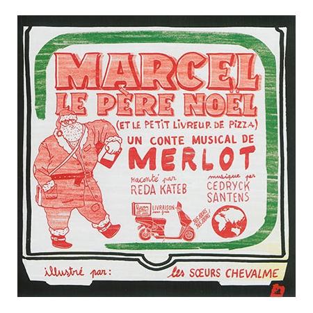 Merlot - Marcel le Père Noël et le petit livreur de pizza.jpeg
