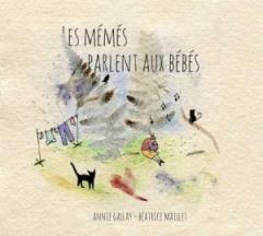Béatrice Maillet - Les Mémés parlent aux bébés.jpg