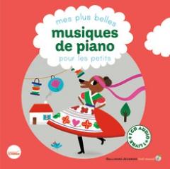 Mes plus belles musiques de piano pour les petits.jpg