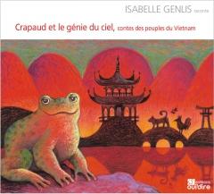 Isabelle Genlis - Crapaud et le génie du ciel - contes des peuples du Vietnam.jpg