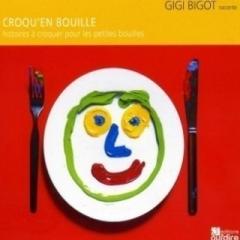 Gigi Bigot - Croqu'en bouille.jpg
