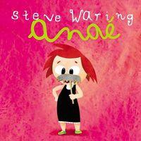 Steve Waring - Anaé.jpg