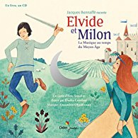 Eric Senabre - Elvide et Milon - la musique au temps du Moyen Age.jpg