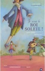 Claude Clément  Je serai le roi Soleil. LittleVillage.jpg