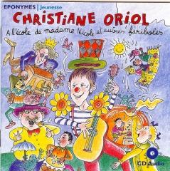 Christiane Oriol - L'école de Madame Nicole et autres fariboles Éponymes.jpg