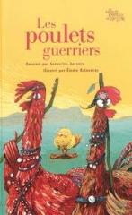 Catherine Zarcate Les poulets guerriers.jpg