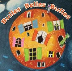 Hélène Schalk Collomb - Bulles belles bulles.jpg