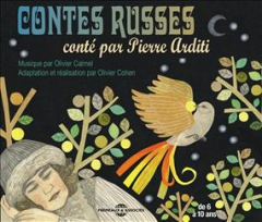 Contes russes, Afanassiev, Olivier Cohen, Pierre Arditi.jpg