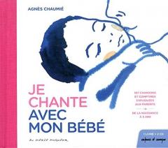Agnès Chaumié - je chante avec mon bébé - copie.jpg