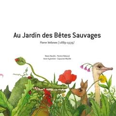 Pierre Vellones- Au jardin pays des bêtes sauvages Raconté par Anne Sylvestre.jpg