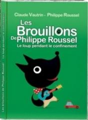 Philippe Roussel et Claude Vautrin - Les brouillons de Philippe Roussel. Le loup pendant le confinement2.jpg