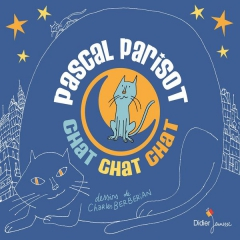 Pascal Parisot - Chat, chat, chat.jpg