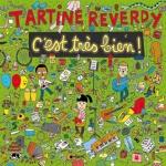 Tartine Reverdy - C'est Très Bien !.jpg