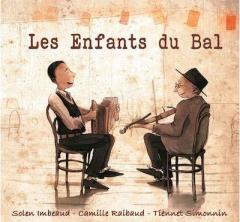 Solen Imbeaud, Camille Raibaud, Tiennen Simonnet - Les enfants du bal.jpg