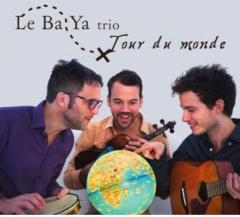 Le Ba Ya Trio - Tour du monde.jpg