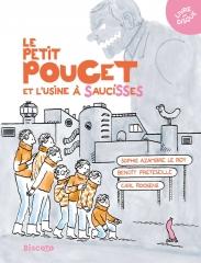 Sophie Azambre, Benoît Preteseille, Carl Roosens - Le Petit Poucet et l'usine à saucisses.jpg