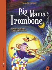 Claude Clément - Big Mama trombone Raconté par Yolande Moreau.jpg