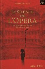 Pierre Créac'h - Le silence de l'opéra raconté par Jean Rochefort.jpg