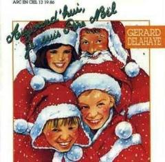 Gérard Delahaye Aujourd'hui je suis Père Noël.jpg