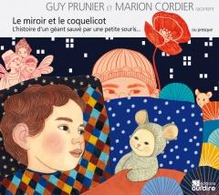 Guy Prunier - Le miroir et le coquelicot - l'histoire d'un géant sauvé par une petite souris... ou presque.jpg