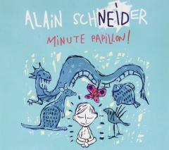 Alain Schneider - Minute papillon !.jpg