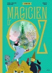 Maxime Rovere, d'après Lyman Frank Baum - Le magicien d'Oz.jpg