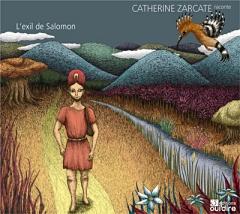 Catherine Zarcate, L'exil du roi Salomon.jpg