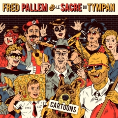 Fred Palem et le Sacre du tympan - Cartoons.jpg