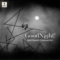 Bertrand Chamayou - Good night_.jpg