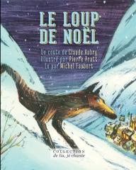 Claude Aubry - Le loup de Noël.jpg