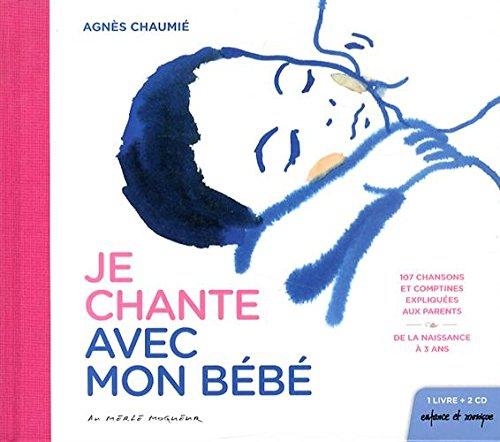 Agnès Chaumié - je chante avec mon bébé.jpg
