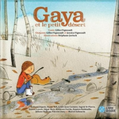 Gilles Vigneault - Gaya et le petit désert.jpg