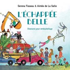 Serena Fisseau et Aimée de La Salle - L'échappée belle, chansons pour embouteillage.jpg