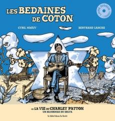 Cyril Maguy - Les bedaines de coton ou La vie de Charley Patton, un bluesman du delta.jpg