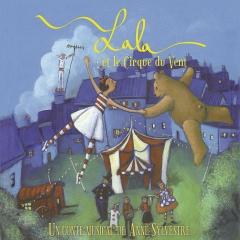 Anne Sylvestre - Lala et le cirque du vent.jpg