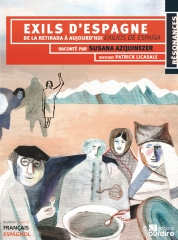 Susana Azquinezer - Exils d'Espagne - de la retirada à aujourd'hui Exilios de Espana.jpg