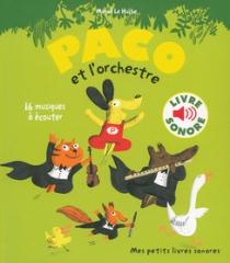 Magali Le Huche - Paco et l'orchestre, 16 musiques à écouter.jpg