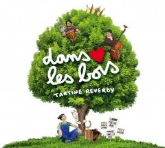 Tartine Reverdy - Dans les bois..jpg