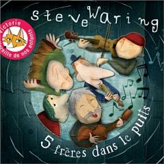 Steve-Waring-5-freres-dans-le-puits-CD-album_z.jpg