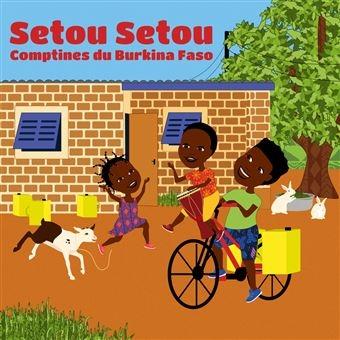 Moussa Koita - Setou setou, comptines du Burkina Faso.jpg