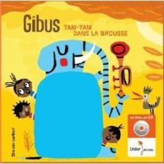 Gibus - Tam-tam dans la brousse.jpg