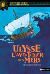 Hélène Montardre - Ulysse, l'aventurier des mers.jpg