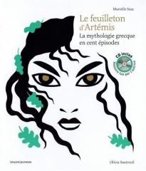 Murielle Szac - Le feuilleton d'Artemis, la mythologie grecque en cent épisodes.jpg