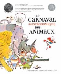 Bernard Friot - Le carnaval (gastronomique) des animaux.jpg