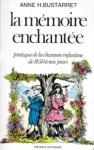 Anne Bustarret - La mémoire enchantée.jpg