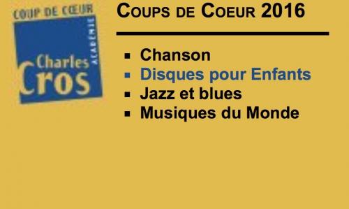 COUPS DE CŒUR JEUNE PUBLIC DE L'ACADÉMIE CHARLES CROS Automne 2016.jpg