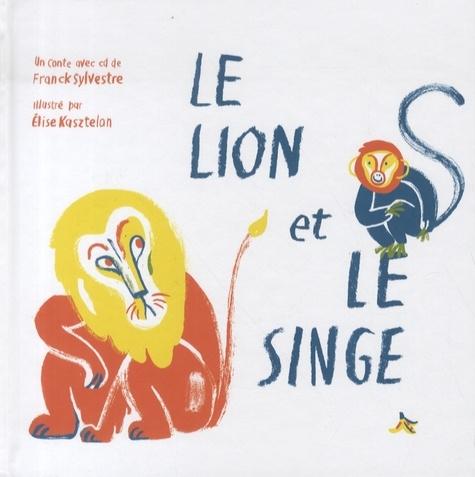 Franck Sylvestre - Le lion et le singe.jpg